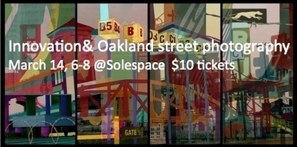 Innovation, Oakland street photography to feature Eric Arnold, Lisa ...   I Love Street Art   Scoop.it