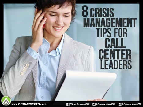 8 Crisis management tips for call center leaders   Outsourcing and Customer Service   Scoop.it
