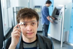 Google Glass app offers new level of security for ATM users | Digital Lifestyle Technologies | Scoop.it