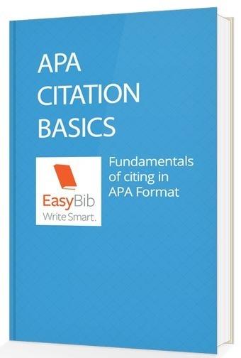 Download Your Free APA Citation Basics E-book | EasyBib | Scoop.it