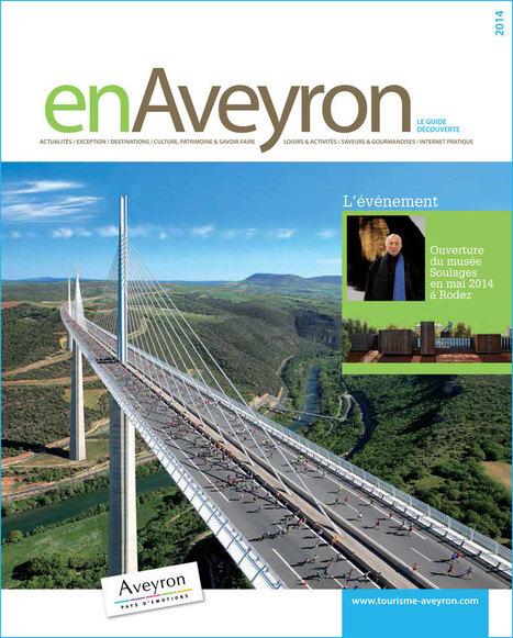 Le mag EN AVEYRON 2014 est sorti ! | L'info tourisme en Aveyron | Scoop.it