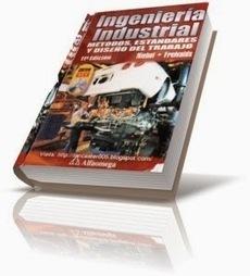 Ingeniería Industrial: Métodos, Estándares y Diseño del Trabajo ... | Administración de Operaciones | Scoop.it