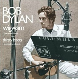 Bob Dylan : Wigwam/Thirsty Boots (2013)- Music ruined my life | Bruce Springsteen | Scoop.it