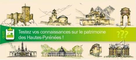 Les Hautes-Pyrénées, écrin d'un patrimoine historique et architectural riche   Vallée d'Aure - Pyrénées   Scoop.it
