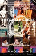 The Chalk Circle: Intercultural Prizewinning Essays edited by Tara L. Masih, with an introduction by David Mura | Literary Nonfiction | Scoop.it