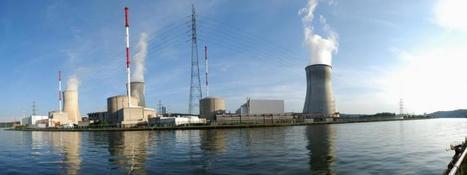 La Belgique prolonge la durée de vie de deux centrales nucléaires vieillissantes d'Engie | Infogreen | Le flux d'Infogreen.lu | Scoop.it
