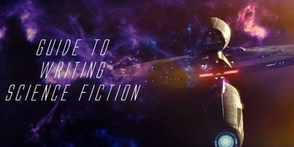 Writing Sci-fi | Science Fiction | Scoop.it