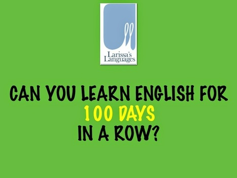Larissa's Languages: #100happylearningenglishdays - a challenge to improve English through social media | ESL RESOURCES | Scoop.it