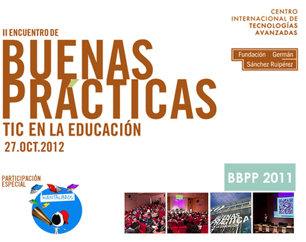 II Encuentro de Buenas Prácticas TIC en la educación. CITA 2012 | 27 Octubre via @Achinech | Create, Innovate & Evaluate in Higher Education | Scoop.it