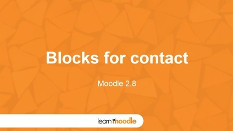 Moodle 2.8 Blocks for Contact - Moodle Tuts | elearning stuff | Scoop.it