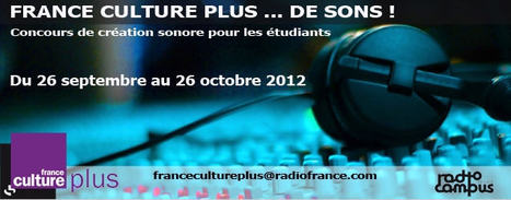 Concours de création sonore pour les étudiants - France Culture | Langues Education | Scoop.it