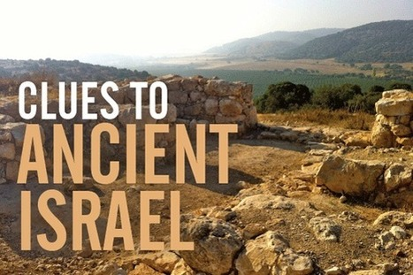 What archaeology tells us about the Bible | Jewish Education Around the World | Scoop.it