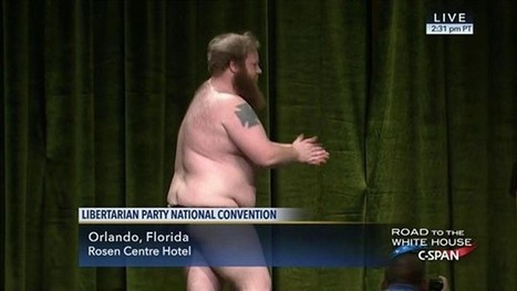 Libertarian Party chair candidate strips on stage at national convention | LibertyE Global Renaissance | Scoop.it
