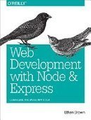 Web Development with Node and Express - PDF Free Download - Fox eBook | web | Scoop.it