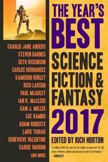 Black Gate » Articles » Prime Books Reveals the Contents of The Year's Best Science Fiction and Fantasy: 2017, edited by Rich Horton | Journeys of the Sorcerer | Scoop.it