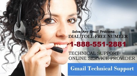 Different mediums and modes of Gmail technical service that you should know about 1-888-551-2881   Gmail,Hotmail,Yahoo Tech Support Number - 1-888-551-2881   Scoop.it