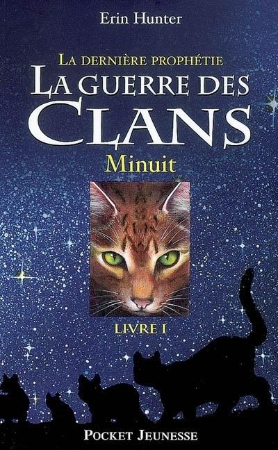 La guerre des clans : Minuit | Livres lus et conseillés par Bastien Fort (Loire) | Scoop.it