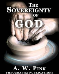 FREE Ebook: The Sovereignty of God by A. W. Pink | Free Christian Ebooks | Scoop.it