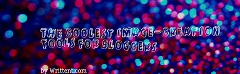 14 Tools to Create Images for Your Blog Posts in Less than 5 Minutes | Digital Marketing GNPR | Scoop.it