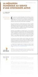 La médiation numérique au service d'une citoyenneté active - Notes - Publications - Fondation Jean-Jaurès | Campus numérique | Scoop.it