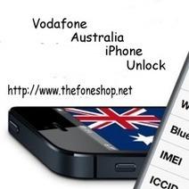 Thefoneshop.net: Vodafone Australia iPhone Unlock Service | Iphone Unlocking Service | Scoop.it
