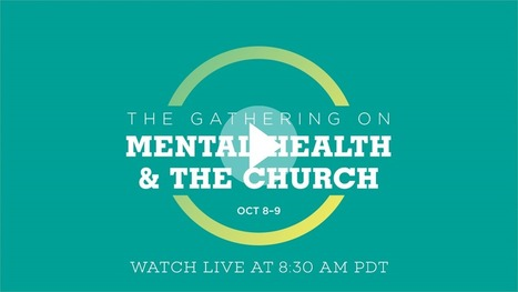 The Gathering on Mental Health and the Church | Healthy Marriage Links and Clips | Scoop.it