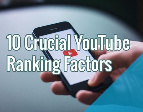 10 Crucial YouTube Ranking Factors | Social Mediapalooza | Scoop.it