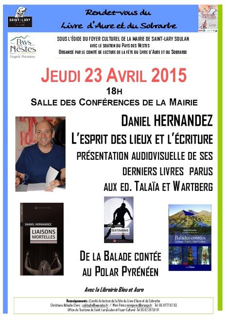 Rencontre avec Daniel Hernandez à Saint-Lary le 23 avril | Vallée d'Aure - Pyrénées | Scoop.it