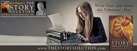 Write from the heart this Valentine's Day with The Story Solution   Business and Marketing   Scoop.it