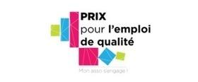 « Prix pour l'emploi de qualité : mon asso s'engage ! » - Associations.gouv.fr | Ministère de la Ville, de la Jeunesse et des Sports | Outils numériques pour associations | Scoop.it