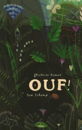 Ouf | Littérature jeunesse, roman album et autres | Scoop.it