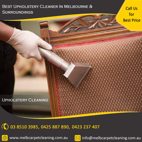 Lowest Price Upholstery Cleaning Services in Melbourne, VIC   Domestic and Commercial Cleaning Services in Melbourne, VIC   Scoop.it
