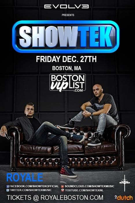 SHOWTEK @ Royale | Boston Nightlife | Scoop.it