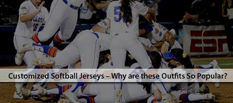 Customized Softball Jerseys – Why are these Outfits So Popular? - ASG Sports | Online Sports Clothing | Scoop.it