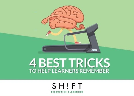 The 4 Best Tricks to Help Learners Remember Your Content | Zentrum für multimediales Lehren und Lernen (LLZ) | Scoop.it