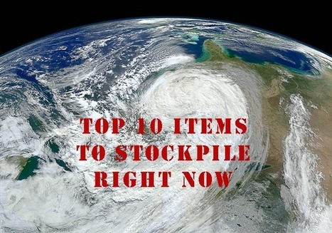10 Items to Stockpile Right Now | Survival News Online | Survival | Scoop.it