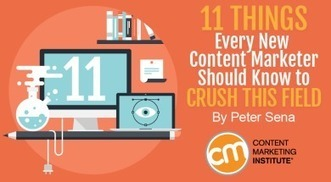 11 Things Every New Content Marketer Should Know to Crush This Field | Surviving Social Chaos | Scoop.it