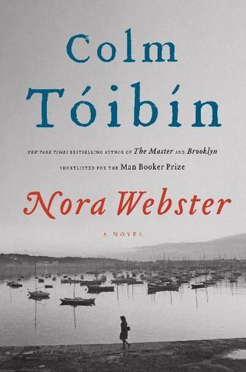 Review: 'Nora Webster,' by Colm Toibin - Minneapolis Star Tribune | The Irish Literary Times | Scoop.it