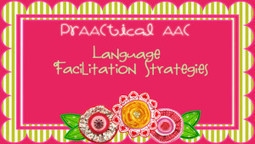 Language Facilitation Strategies | AAC & Language Intervention | Scoop.it