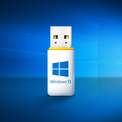 Comment créer une clé USB d'installation de Windows 10 ? | info | Scoop.it