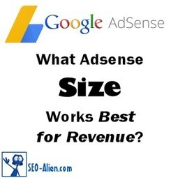 What Google Adsense Size Works Best for Revenue | Allround Social Media Marketing | Scoop.it