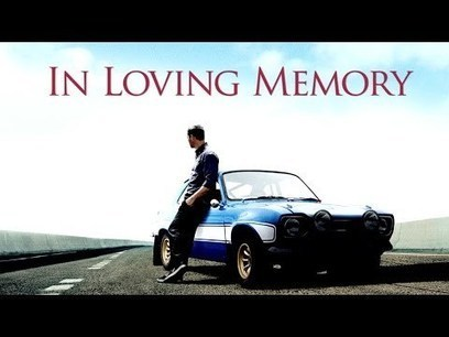 A Tribute to Paul Walker | Invest In You | Scoop.it