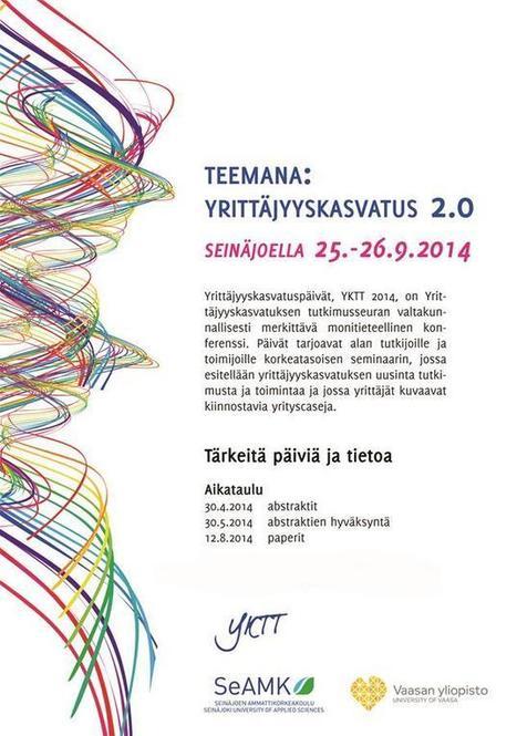 Yrittäjyyskasvatuspäivät 25.-26.9.2014 Seinäjoella | Yrittäjyyskasvatuksen poiminnat | Scoop.it