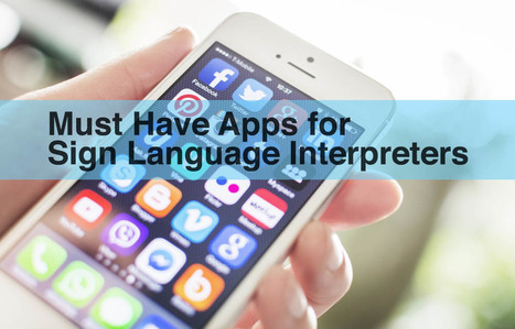 2016 Reboot: 7 Must Have Apps for Sign Language Interpreters | Street Leverage | Supporting Educational Interpreters and Auslan Language Models | Scoop.it