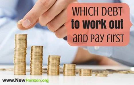 Which Debt To Work Out And Pay First | Daily Personal Finance Tidbits | Scoop.it