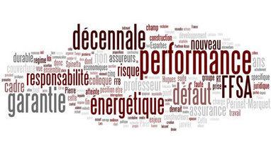 Transition énergétique : la performance énergétique intégrée à la garantie décennale inquiète - Droit de la construction | reglementation | Scoop.it