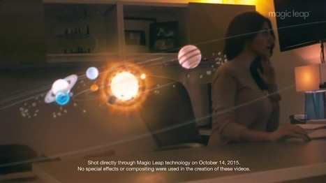 Magic Leap muestra un vídeo de su revolucionaria tecnología de realidad aumentada | Edu-Recursos 2.0 | Scoop.it