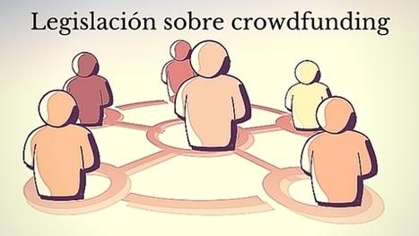 Ley aplicable al crowdfunding- Notario Fco Rosales | Ley & Desorden | Scoop.it