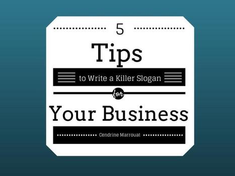 5 Tips to Write a Killer Slogan for Your Business | SEO Local #SEOLocal | Scoop.it
