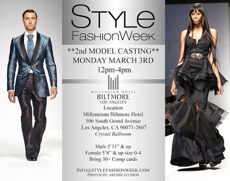 STYLE FASHION WEEK MODEL CASTING March 3rd - Los Angeles Fashion - The LA Fashion magazine | Best of the Los Angeles Fashion | Scoop.it